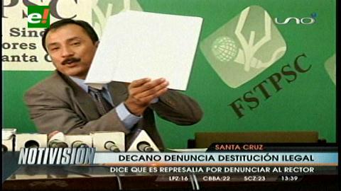 Uagrm: Decano de Ciencias económicas denuncia destitución ilegal
