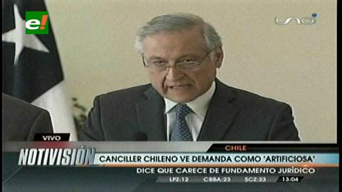 Canciller de Chile califica demanda marítima de «artificiosa»