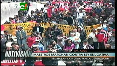 La Paz: Maestros marcharon contra la Ley Educativa