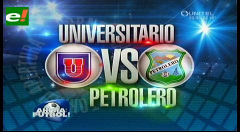 Universitario de Sucre le gana a Petrolero