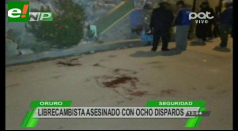 Librecambista acribillado con 8 disparos en plena vía pública