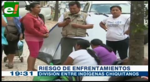 Existe riesgo de enfrentamientos entre indígenas chiquitanos