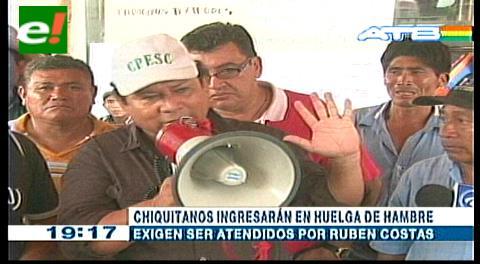 Chiquitanos entrarán en huelga de hambre