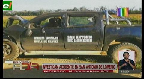 Investigan grave accidente en San Antonio de Lomerío