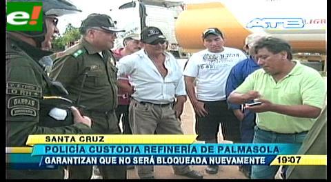 Policía garantiza que refinería de Palmasola no será bloqueada nuevamente