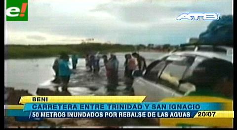 Carretera Trinidad –  San Ignacio tiene 50 metros inundados por rebalse de aguas
