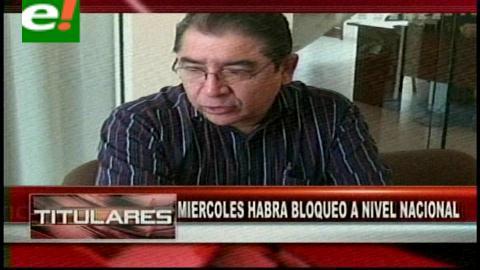 """Titulares: """"Chuteros"""" confirman bloqueo nacional el miércoles"""