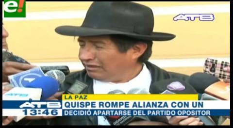 Diputado Quispe se aleja de UN y denuncia 'discriminación'