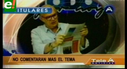 Titulares de TV: Oposición. Valverde debe presentar pruebas de su denuncia y Evo sus descargos