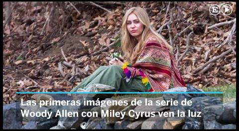 Woody Allen transforma a la provocativa Miley Cyrus