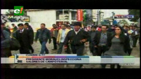 Evo Morales inspecciona instalaciones de la Cumbre del G77+China