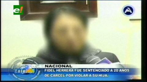 Exalcalde  de Sucre, Fidel Herrera es sentenciado a 20 años de prisión por violar a su hija