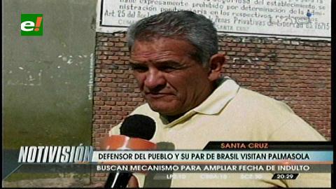 Defensor del Pueblo y su par de Brasil visitaron Palmasola