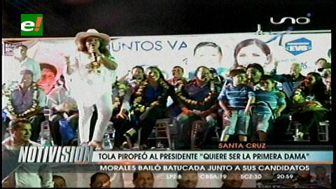"Tola Claudio piropeó a Evo: ""Quiero ser la Primera Dama"""