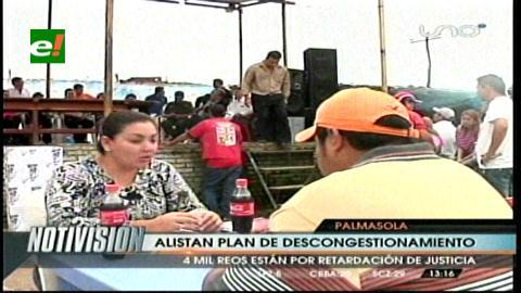 Alistan Plan de Descongestionamiento en Palmasola