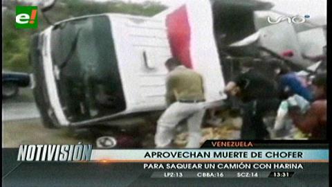 Venezuela: Aprovechan muerte de chofer para saquear camión de harina