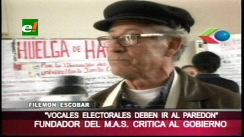 Filemon Escobar: «Los vocales electorales deben ir al paredón»