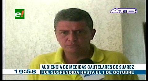 Juez pospone audiencia de Suárez para el 1 de octubre