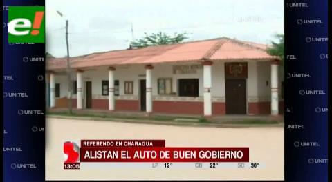 Desde las 00:00 horas del sábado rige el auto de buen gobierno en Charagua