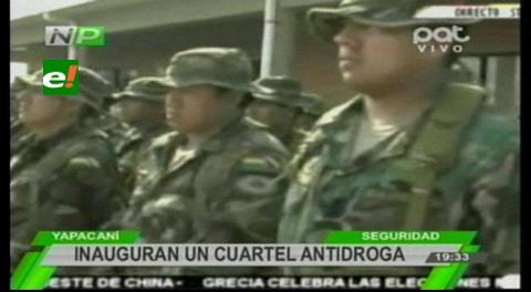 Inauguran el cuartel antidrogas en Yapacani