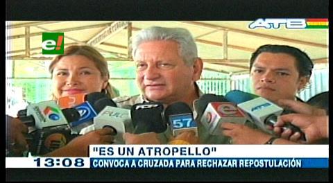 Rubén Costas pide a todos los bolivianos unirse y rechazar la re postulación de Evo Morales