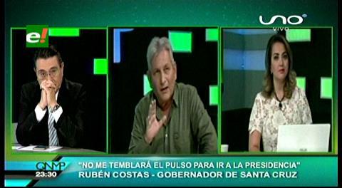 """Rubén Costas: """"No me temblará el pulso para ir por la Presidencia"""""""