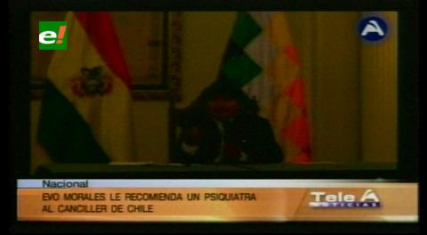 Leña al fuego. Evo pide psiquiatra para canciller Muñoz y denuncia chantajes de Chile
