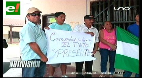 Comunarios de El Tinto denuncian avasallamiento de tierras