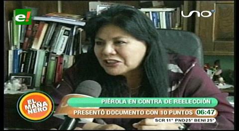 La Diputada Piérola presentó un documento de 10 puntos contra la reelección de Morales