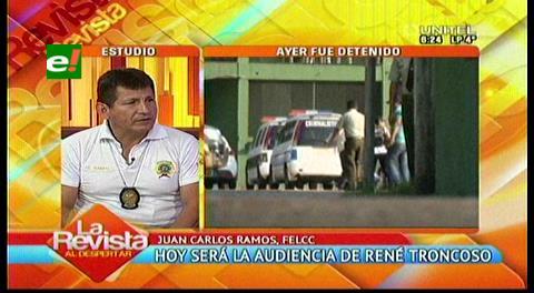 """Director de la Felcc: """"El apoyo gremialista retrasó la captura de René Troncoso"""""""