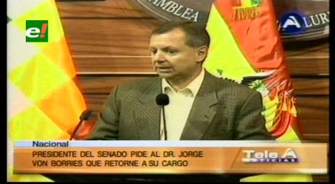 Senador Gonzáles pide a Von Borries reconsiderar su renuncia a la Presidencia del TSJ