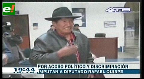 Imputan al diputado Quispe por violencia, acoso político y discriminación