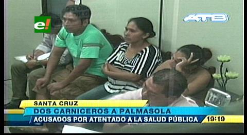 Envían a Palmasola a dos carniceros, siguen controles