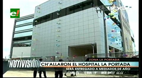 Ch'allaron el Hospital Municipal La Portada, el más grande de La Paz