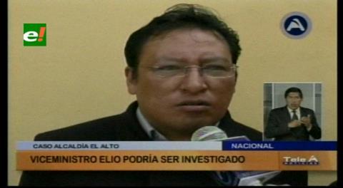 Viceministro Elío podría ser investigado por los hechos de El Alto