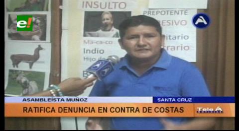 Asambleísta Muñoz ratifica sus denuncias contra Rubén Costas