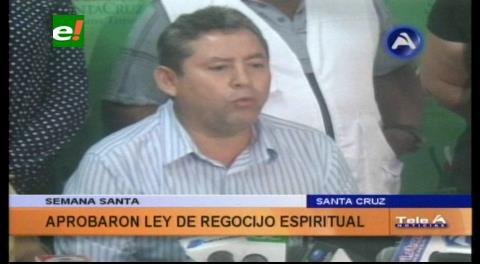 Municipio cruceño aprobó ley de regocijo espiritual por Semana Santa