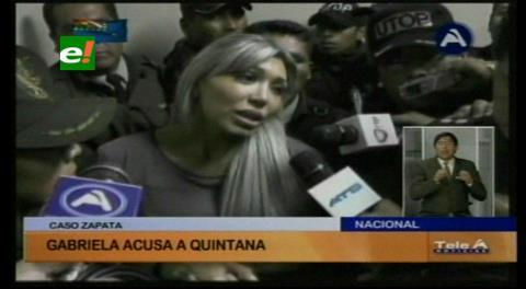 """Gabriela Zapata apunta a ministro Quintana: """"Él es el que ha organizado esto"""""""