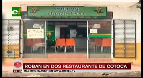Robaron en dos restaurantes del centro de Cotoca