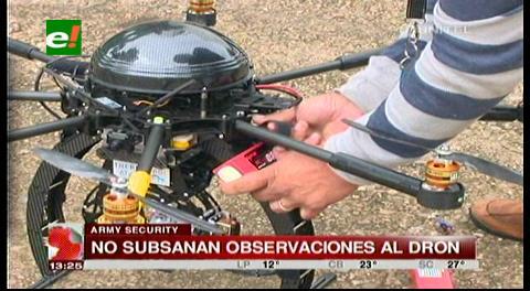 Army Security aún no subsana las observaciones al dron