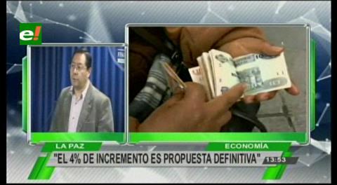 Ministro Arce confirma oferta del 4% para el incremento salarial de este año
