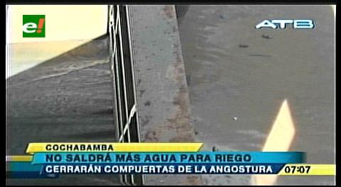 Cochabamba: Cierran compuertas de La Angostura hasta Agosto