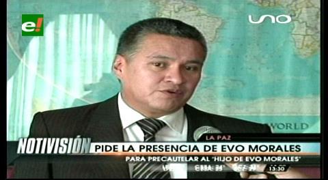 Piden la presencia del Defensor del Pueblo para velar los derechos del hijo de Morales y Zapata