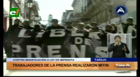 Marchas: Periodistas de Potosí y Tarija rechazan modificar la Ley de Imprenta
