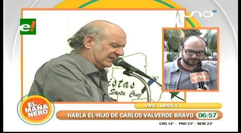 Carlos Valverde Nallar: Mi padre salió de Bolivia por falta de garantías ante una cacería de brujas desatada por el poder