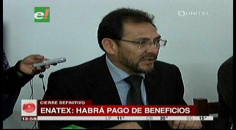 Gobierno: Dos tercios de trabajadores de ENATEX cobraron sus finiquitos