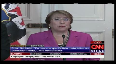 """Bachelet: """"Bolivia no está dispuesto a ningún diálogo"""", Chile contrademandará"""