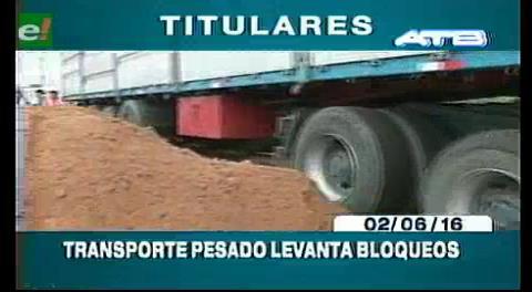 Titulares de TV: Gobierno y transporte pesado decidieron darse un cuarto intermedio de 15 días para solucionar el conflicto