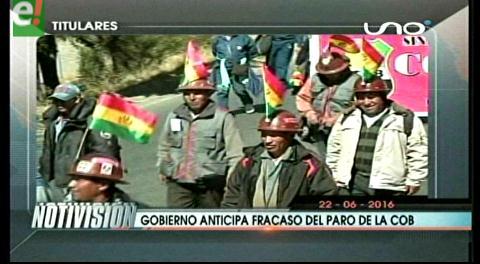 Titulares de TV:  Gobierno pronostica que será un fracaso el paro de la COB