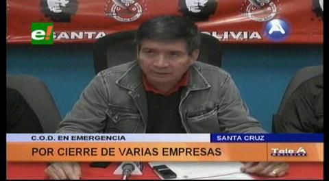 COD de Santa Cruz en emergencia por el cierre de empresas